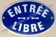 4- Plaque émaillée ovale (8x12cm) entrée libre bleue