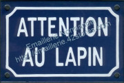 Plaque émaillée (10x15) attention au lapin