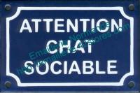 Plaque émaillée (10x15cm) attention chat sociable