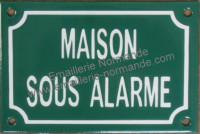 Plaque émaillée (10x15cm) Maison sous alarme