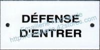 Plaque émaillée (6x12cm) Défense d'entrer