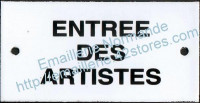 Plaque émaillée (6x12cm) Entrée des artistes