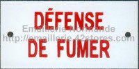 12- Plaque émaillée (6x12cm) défense de fumer