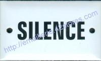 Plaque émaillée (6x10cm) Silence