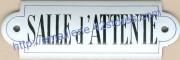 Plaque émaillée à oreille (5x15cm) Salle d'attente