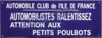 Plaque émaillée (15x40cm) Automobile club de l'Ile de France, Attention aux petits poulbots