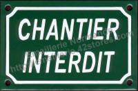 Plaque émaillée (10x15cm) Chantier interdit