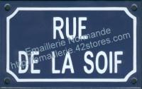 Plaque émaillée (10x15cm) Rue de la soif