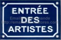 Plaque émaillée (10x15cm) Entrée des artistes