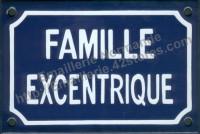 Plaque émaillée humoristique (10x15cm) Famille excentrique