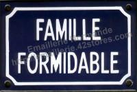 Plaque émaillée humoristique (10x15cm) Famille formidable