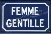 Plaque émaillée humoristique (10x15cm) Femme gentille