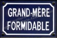 Plaque émaillée humoristique (10x15cm) Grand-mère formidable