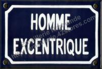 Plaque émaillée humoristique (10x15cm) Homme excentrique