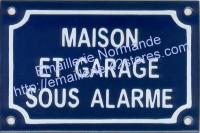 Plaque émaillée (10x15cm) Maison et garage sous alarme