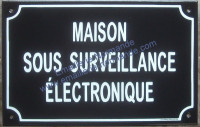 3- Plaque «Maison sous surveillance électronique» standard (20x30cm)