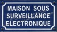 Plaque émaillée (10x18cm) Maison sous surveillance electronique