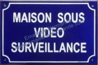 3- Plaque «Maison sous vidéo surveillance» standard (20x30cm)