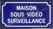 Plaque émaillée (10x18cm) Maison sous vidéo surveillance