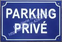 3- Plaque émaillée standard (20x30cm) Parking Privé
