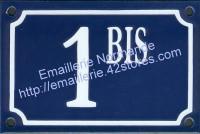 Numéro de rue émaillé 10x15cm BIS... (Nouvelle écriture)