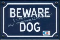 Plaque émaillée (10x15cm) Beware dog