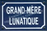 Plaque émaillée humoristique (10x15cm) Grand-mère lunatique