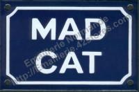 Plaque émaillée (10x15cm) Mad cat