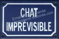 Plaque émaillée (10x15cm) chat imprevisible
