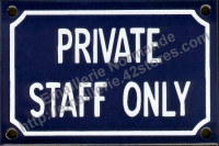 Plaque émaillée (10x15cm) Private staff only