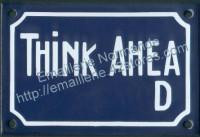 Plaque émaillée (10x15cm) Think ahead
