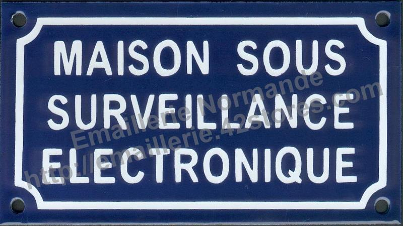 panneau pancarte plaque acier maill maison sous surveillance electronique prevention. Black Bedroom Furniture Sets. Home Design Ideas