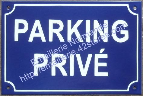 panneau plaque emaillee fabriquee en france parking prive emaillerie normande fabricant. Black Bedroom Furniture Sets. Home Design Ideas